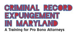 Criminal Record Expungement in Maryland – Baltimore