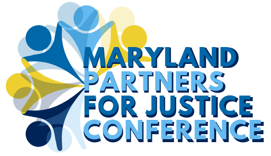The 21st Annual Maryland Partners for Justice Conference