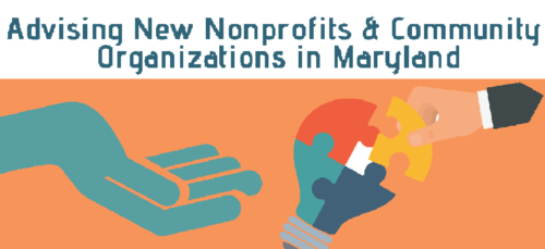 Advising New Nonprofits & Community Organizations in Maryland